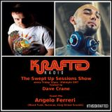 Dave Crane pres. Swept Up Sessions 39 - 17th February 2017 (Angelo Ferreri Guest Mix)