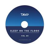 Sleep on the floor vol 5
