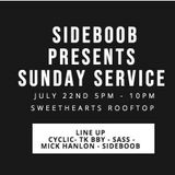 Sunday Service, Sweethearts Rooftop 22nd July, 2018.