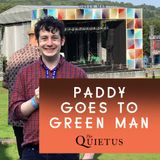 The Quietus Hour Show 48 - Paddy goes to Green Man
