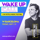 Ibiza Sensations 198 @ Wake Up Call Festival - W Barcelona 21 Sept.