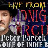 LIVE from the Midnight Circus Featuring Peter Parcek