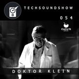 TECH SOUND SHOW 054 - DOKTOR KLEIN