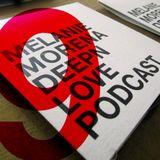 Melanie Morena DEEPN LOVE 9 Podcast