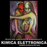 Kimica Elettronica - Stato sub cosciente & crepuscolare