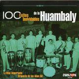 100 Éxitos Inolvidables de la Orquesta Huambaly. CD1. 363711 2. EMI Odeón. 2006. Chile
