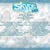 Skype Mix 1 (Megamix version)