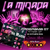 "La Mirada 07 ""El Equipo 7A"""