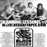 BLACK CHINEY - SKANKING LESSONS #7