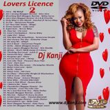 Lovers Licence 2 #Valentines Affair 2016 (Dj Kanji)