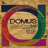 026 Veintiseis - Domus Sessions Mixed by Do-Funkk!