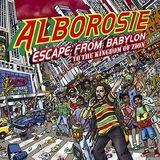 Alborosie Escape from Babylon to my radioshow