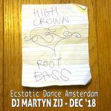 ⋆⋆ Ecstatic Dance Amsterdam ⋆ Dj Martyn Zij ⋆December 2018 ⋆⋆