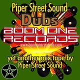 Piper Street Sound Dubs Boom One Records