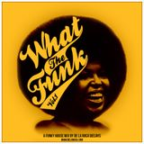 De La Roca Deejays - What the funk VOL. 1