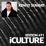 iCulture #71 - Special Guest - Kenny Summit
