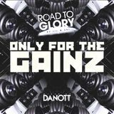 Road To Glory by Jil & Sai  - Only for the GainZ (mixed by Danott)