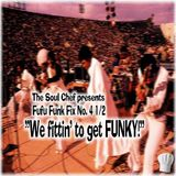 Fufu Funk Fix No. 4 1/2