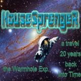 HouseSprengeR - the Wormhole Exp. a travel 20 years back into Time!_p01_Album 2013