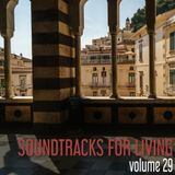 Soundtracks for Living - Volume 29