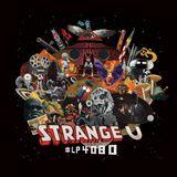 Illuminations : Strange U and the world of scifi hip hop by Jimmy Monsta Funk + Kamikaze