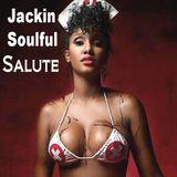 Jackin a Soulful Salute `House Music