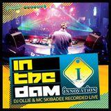 Innovation Podcast Ep33 - DJ Ollie & MC Skibadee In The Dam 2011