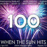 When The Sun Hits #100 on DKFM