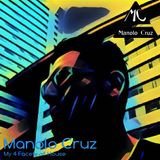 Manolo Cruz -My 4 Facets of House