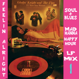 Feelin' Alright Pt 1: Soul & Blues LP Mix