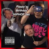 Pappy's Birthday HIPHOP Set