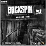 BACKSPIN FM # 318 - Milk Crates Vol. 13