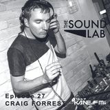 The Sound Lab Show // Craig Forrest // Kane Fm // 29.03.2016