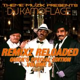 "DJ KAMOFLAGE REMIXZ RELOADED VOL.9 ""QUICK'S SPECIAL EDITION"""