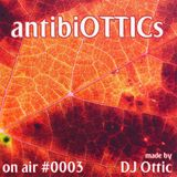 "antibiOTTICs ""on air"" Radioshow #0003 2015-11-18"