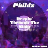 Phildz - Deepin' Through The Night (11-03-2019)