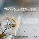 Melodic Connection 001 on di.fm with Vince Forwards