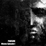 PARSØN @ Waves [part I]