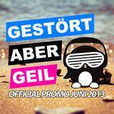 Gestört aber geil - Juni 2013 - Official Promo