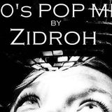 80's POP MIX BY ZIDROH