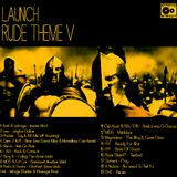Launch - Rude Theme V [Raggajungledrumandbassmix]