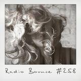 Radio Bounce #258 (w/ Sobmusic, Ruck P, Moka Only, J-Lah, Je$u$ ..)