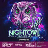 Kungs and Alan Walker - Night Owl Radio 103