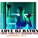 I Love DJ Baton - Private Party with DJ Baton NYC September 2013