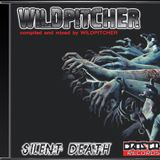 NEW !![PROMO MIX] : WILDPITCHER - Silent Death