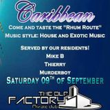 dj Mike B @ The Old Factory - Caribean 09-09-2017