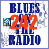 Blues On The Radio - Show 242