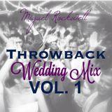 Throwback Wedding Mix Vol. 1
