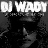 DJ Wady Underground Sessions 26