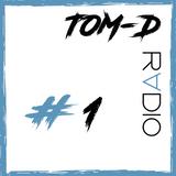 TOM-D RADIO  #1